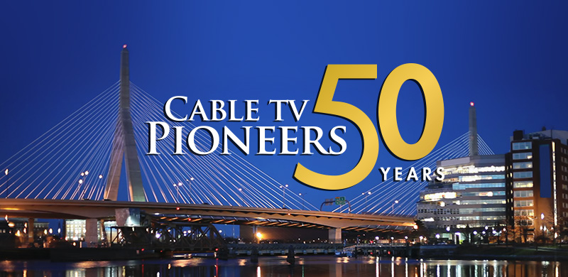 Cable TV Pioneers 50th Anniversary